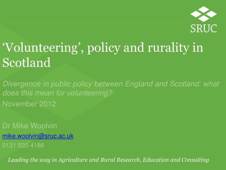 Volunteering policy and rurality in scotland