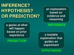 inference hypothesis or prediction