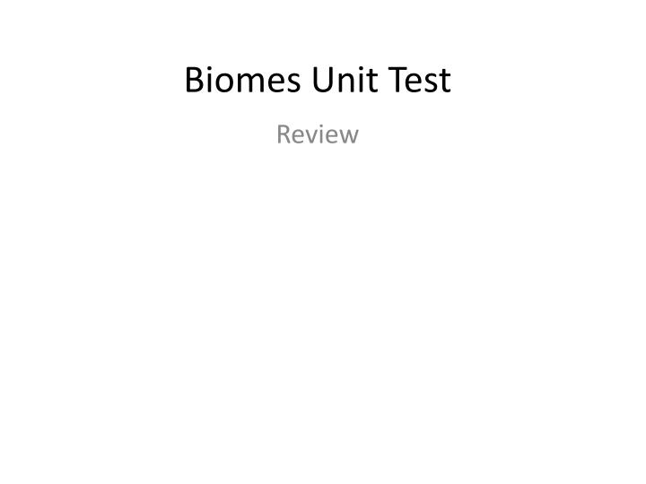Biomes unit test