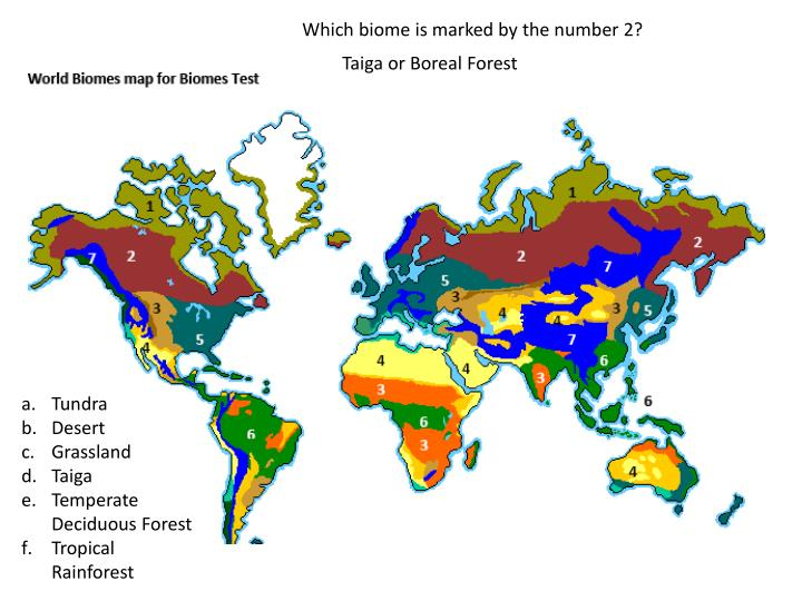 Which biome is marked by the number 2?