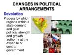 changes in political arrangements3