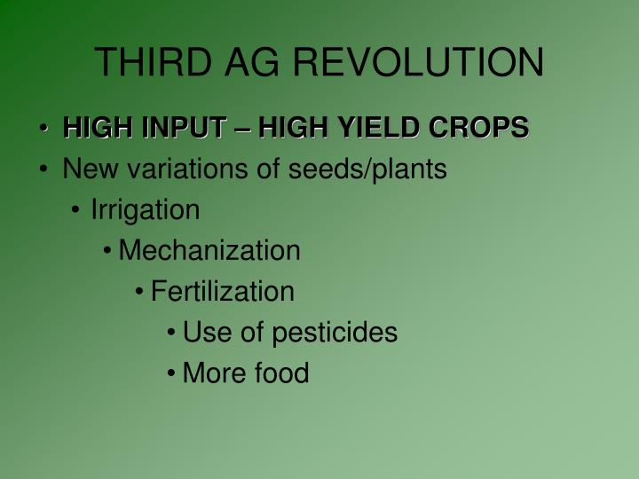 THIRD AG REVOLUTION