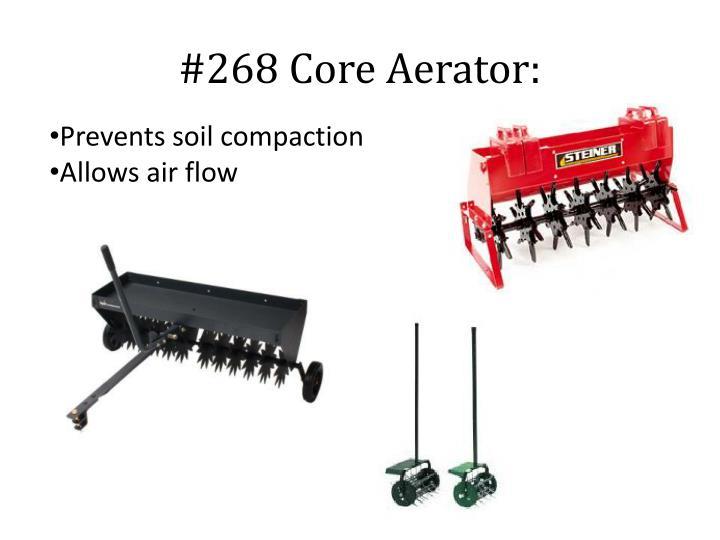 #268 Core Aerator: