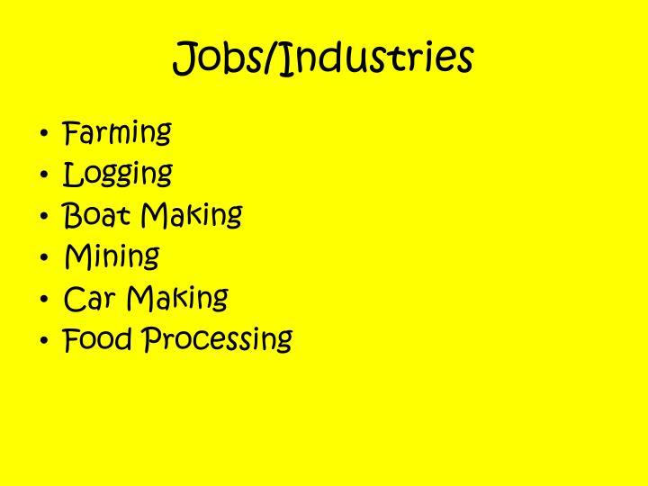 Jobs/Industries