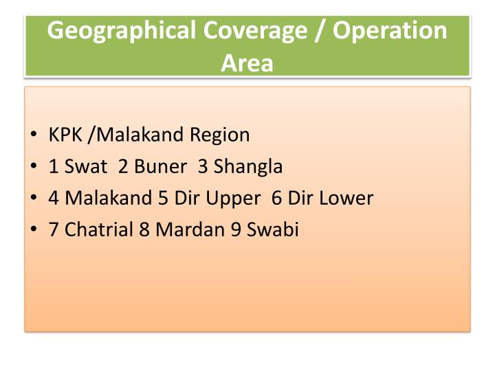 Geographical coverage operation area