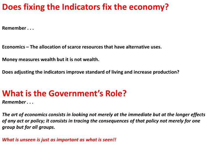 Does fixing the Indicators fix the economy?