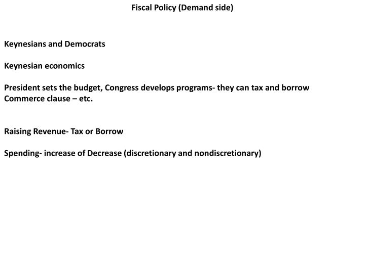 Fiscal Policy (Demand side)