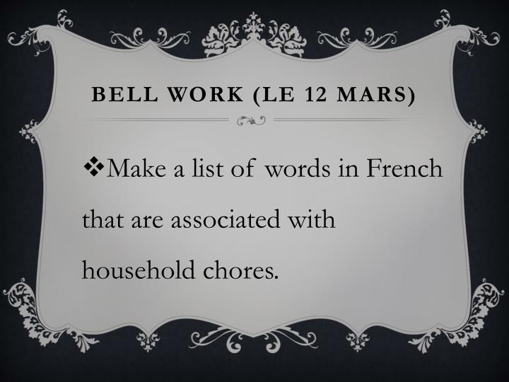 Bell Work (le 12 mars)