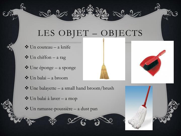 Les OBJET – objects