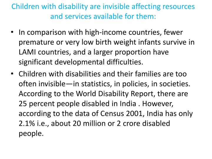 Children with disability are invisible affecting resources and services available for them:
