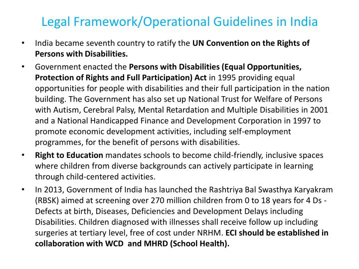 Legal Framework/Operational Guidelines in India