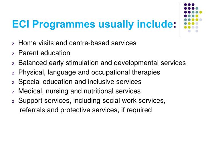 ECI Programmes usually include