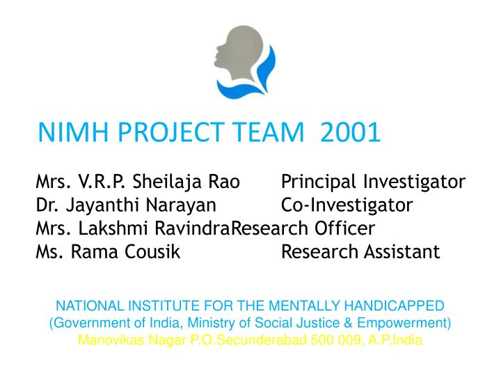NIMH PROJECT TEAM  2001