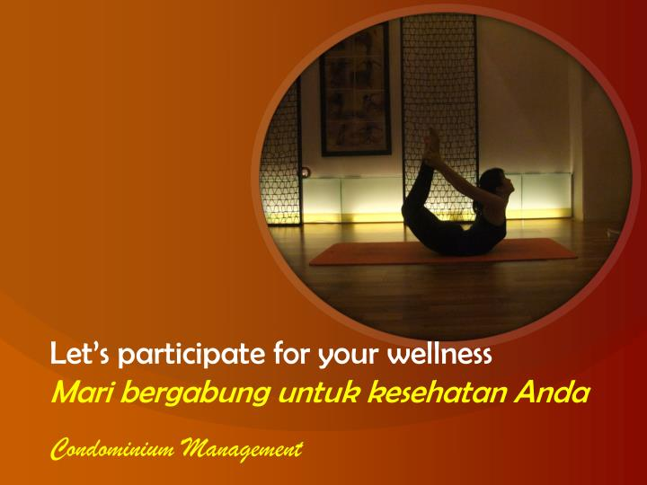 Let's participate for your wellness