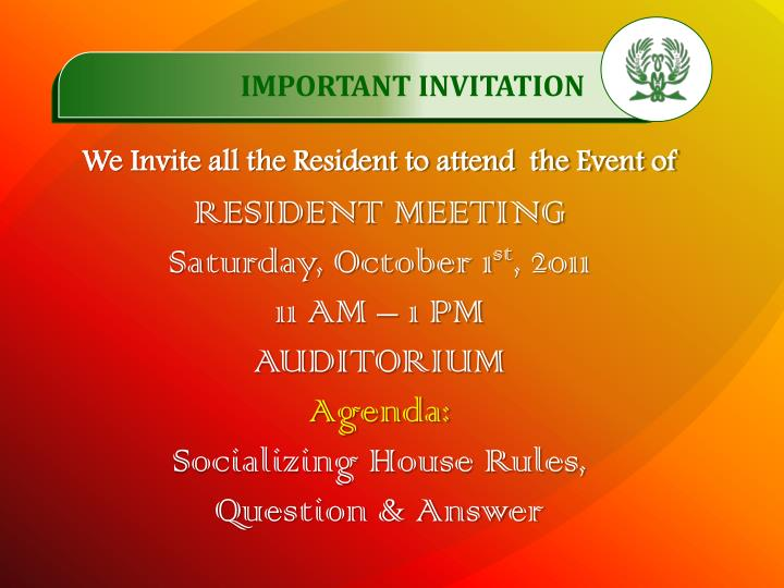 We Invite all the Resident to attend  the Event of