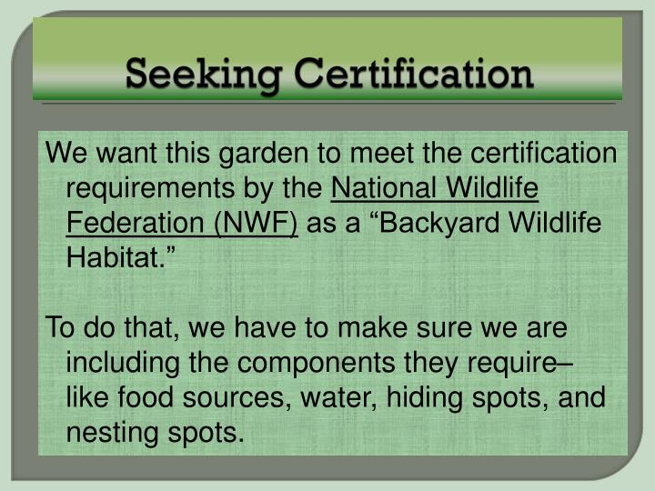 Seeking Certification