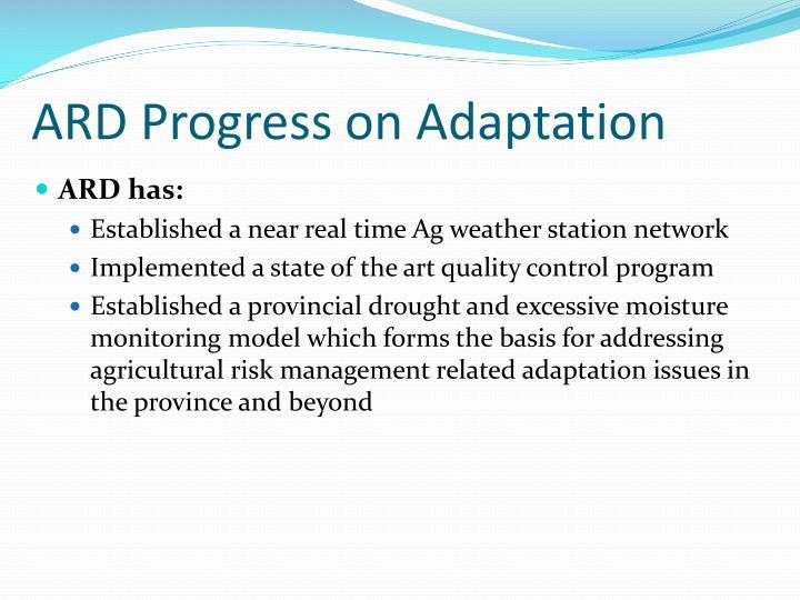 ARD Progress on Adaptation