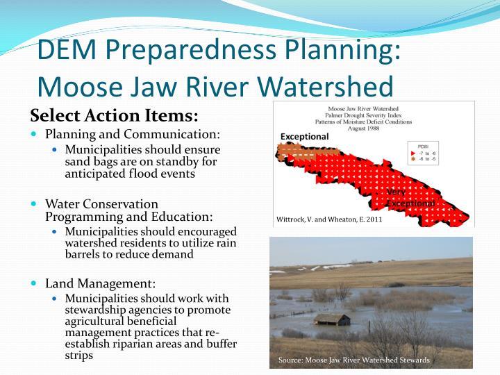 DEM Preparedness Planning: Moose Jaw River Watershed
