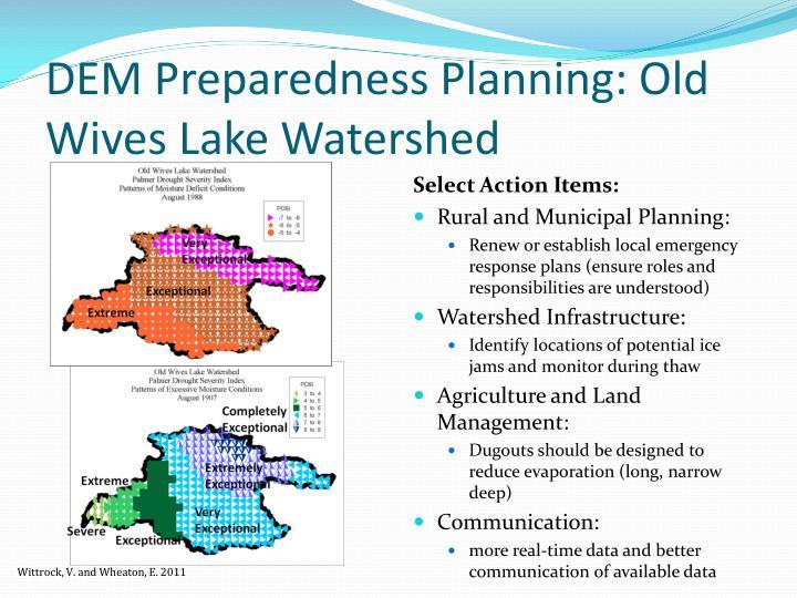 DEM Preparedness Planning: Old Wives Lake Watershed