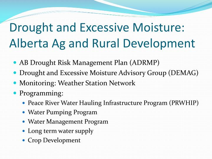 Drought and excessive moisture alberta ag and rural development