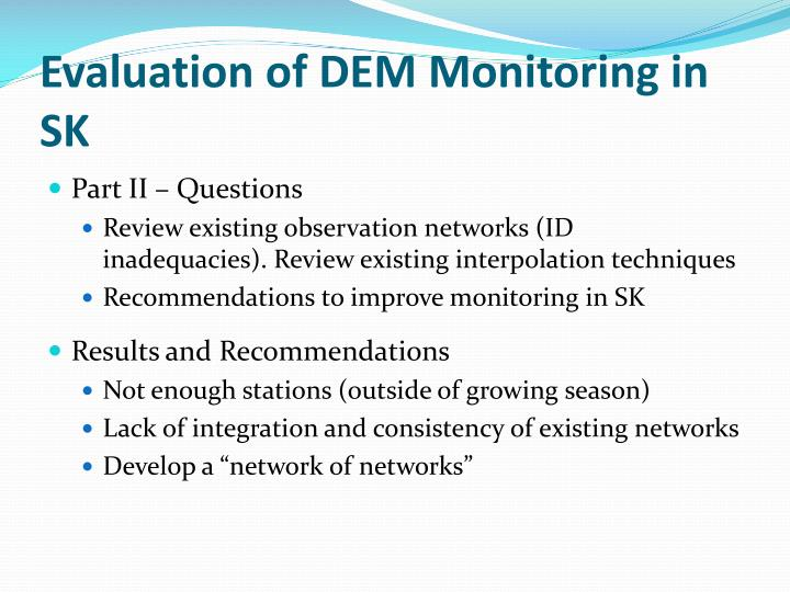 Evaluation of DEM Monitoring in SK