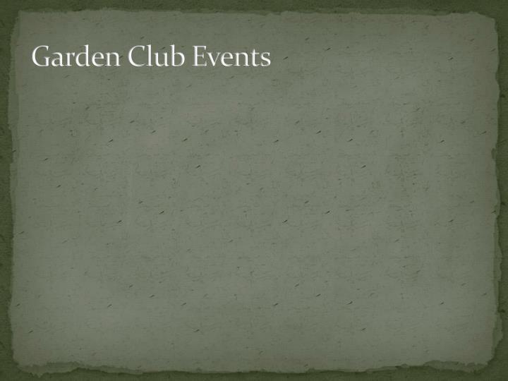 Garden Club Events