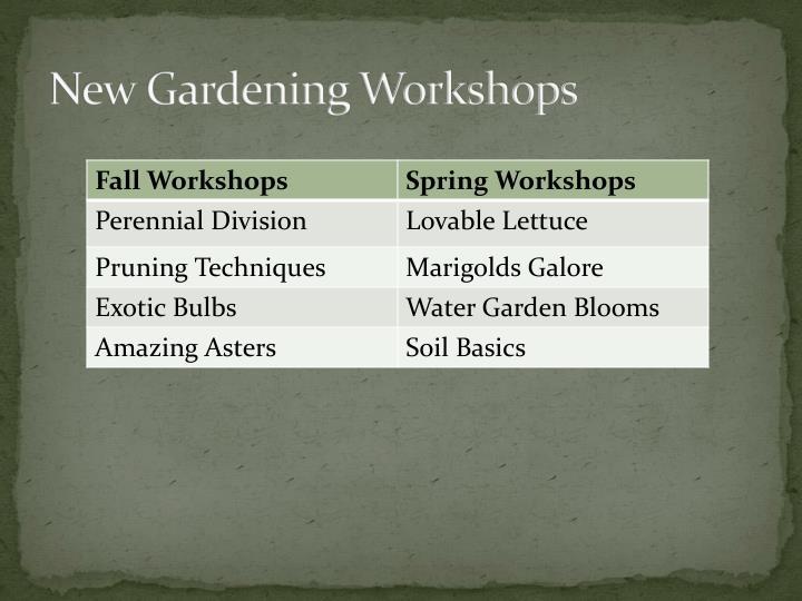 New Gardening Workshops