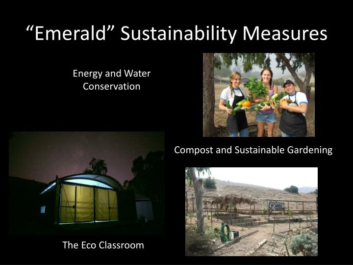"""Emerald"" Sustainability Measures"