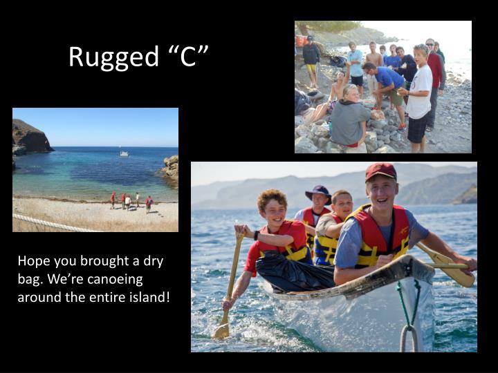"Rugged ""C"""
