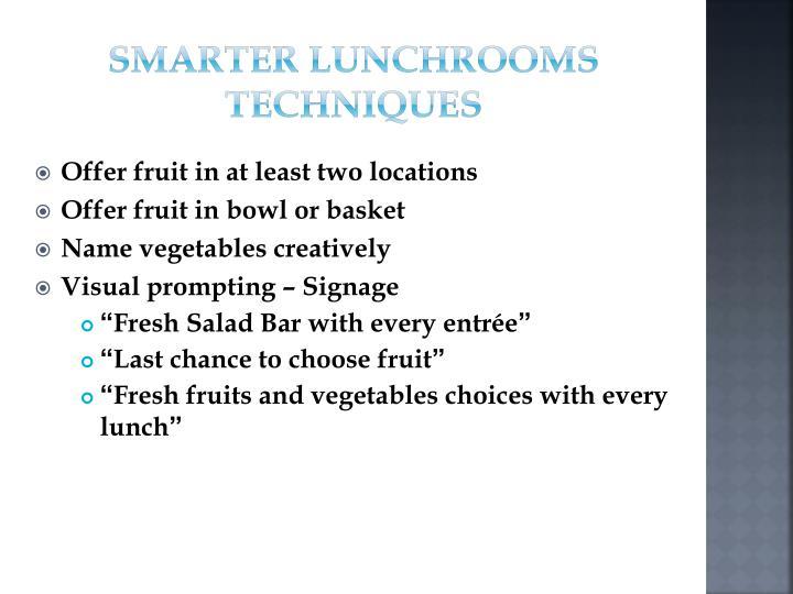 Smarter Lunchrooms Techniques