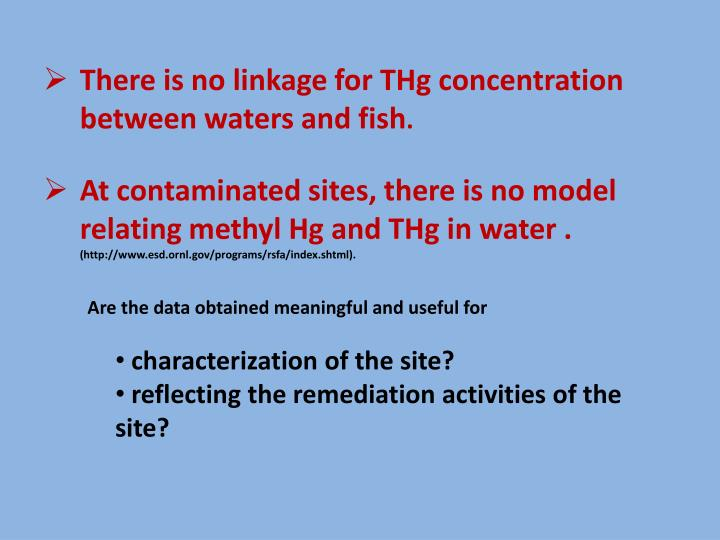 There is no linkage for THg concentration between waters and fish