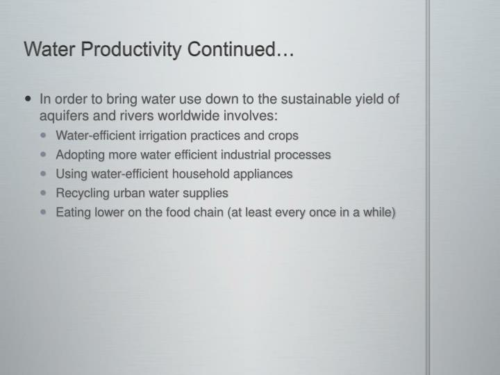 Water Productivity Continued…