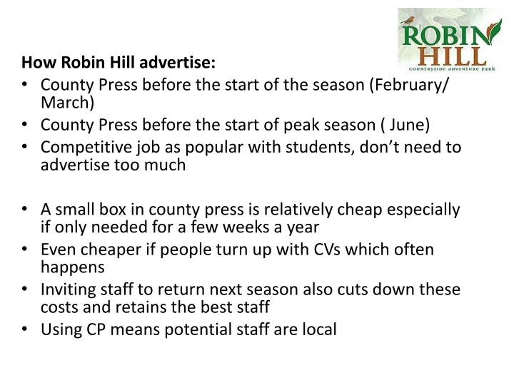 How Robin Hill advertise: