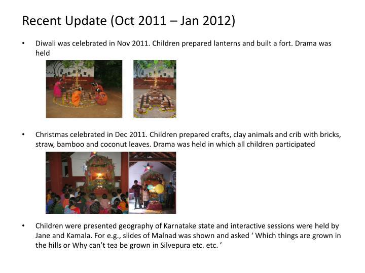 Recent Update (Oct 2011 – Jan 2012)