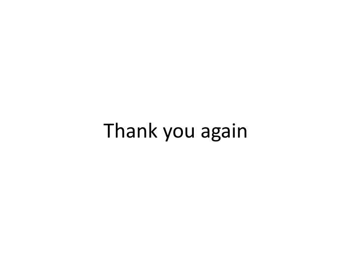 Thank you again