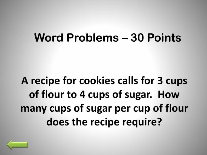 Word Problems – 30 Points