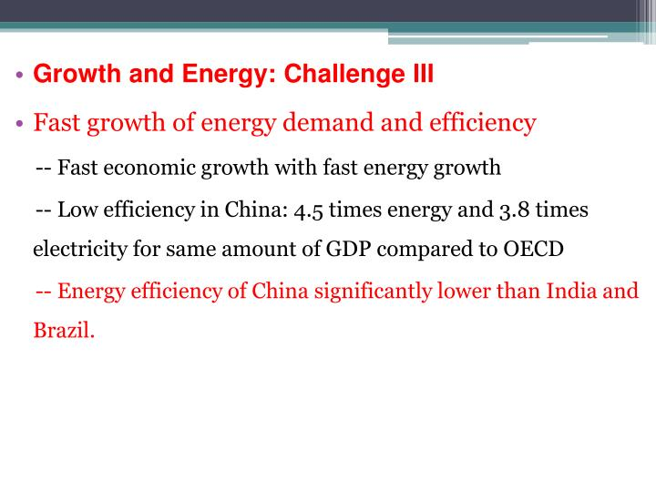 Growth and Energy: Challenge