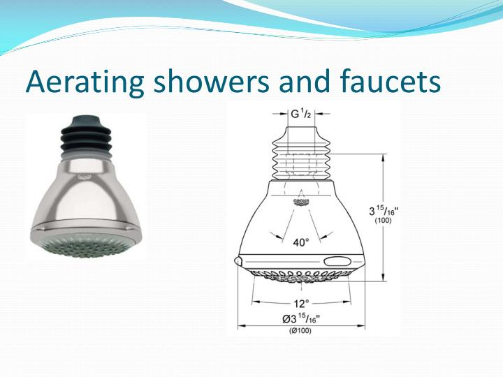 Aerating showers and faucets
