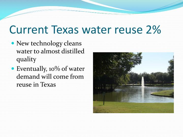 Current Texas water reuse 2%