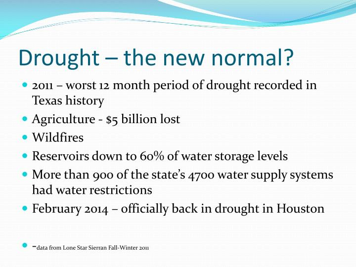 Drought the new normal