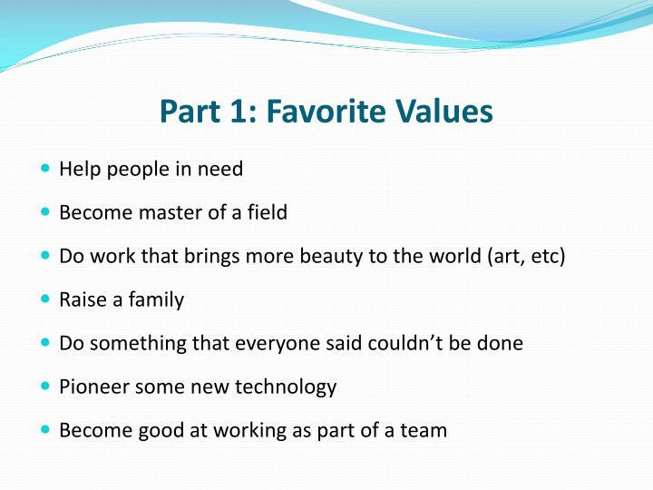 Part 1: Favorite Values