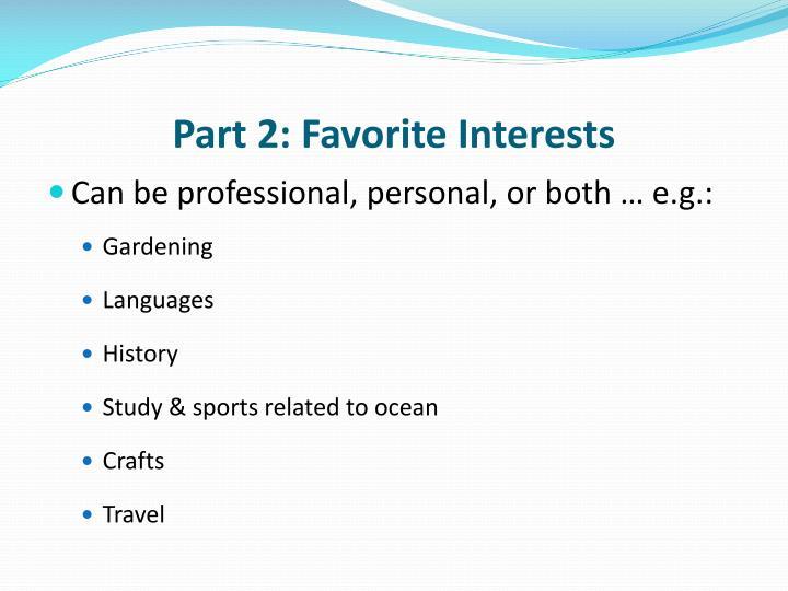 Part 2: Favorite Interests