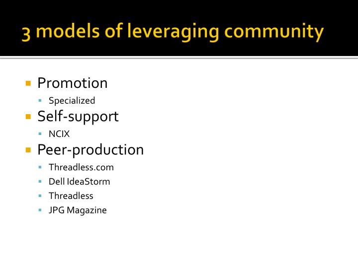 3 models of leveraging community