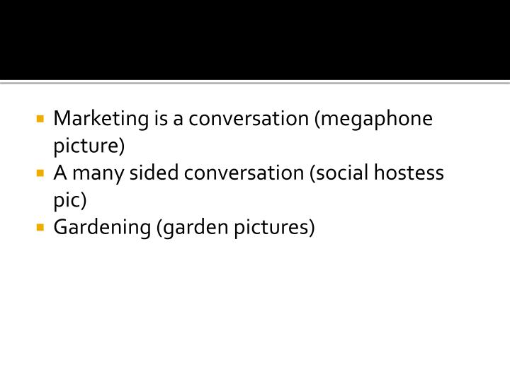 Marketing is a conversation (megaphone picture)