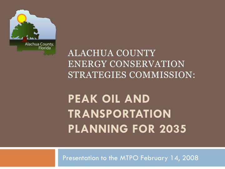 Alachua County            Energy conservation strategies commission: