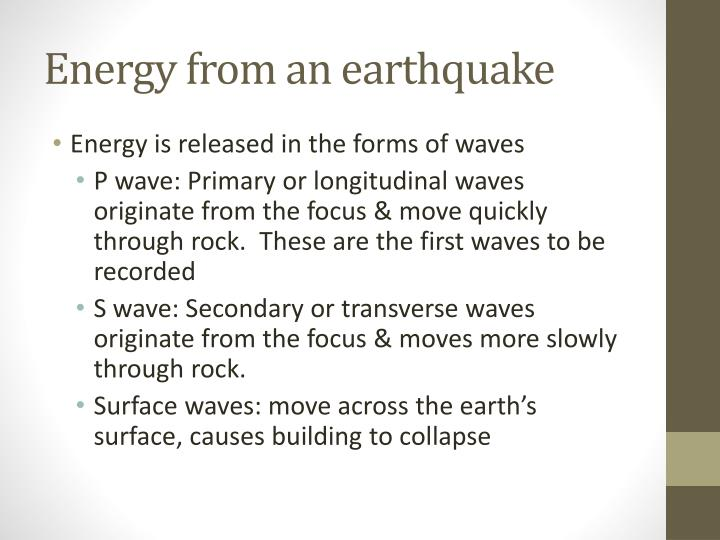 Energy from an earthquake