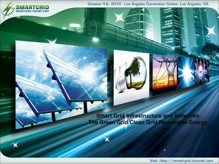 Smart Grid Infrastructure and Networks