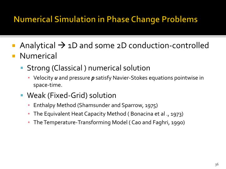 Numerical Simulation in Phase Change Problems