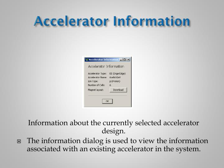 Accelerator Information