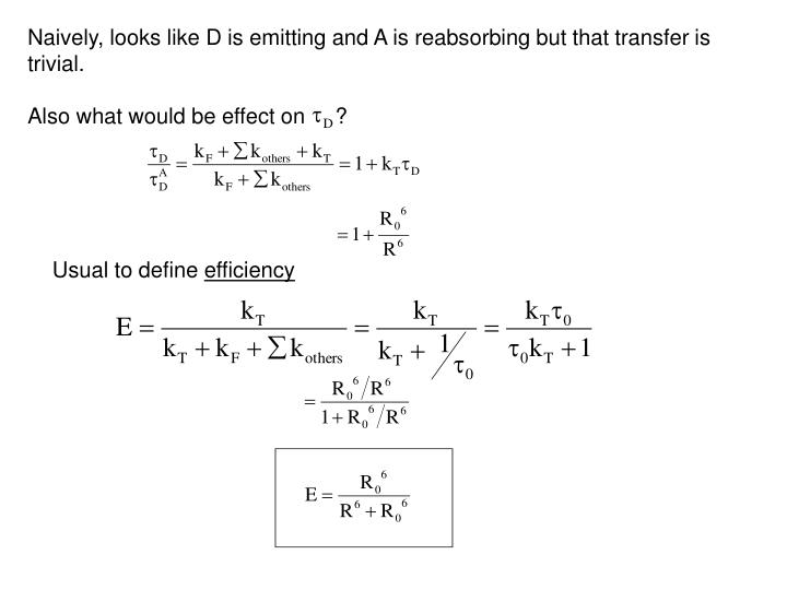 Naively, looks like D is emitting and A is reabsorbing but that transfer is trivial.